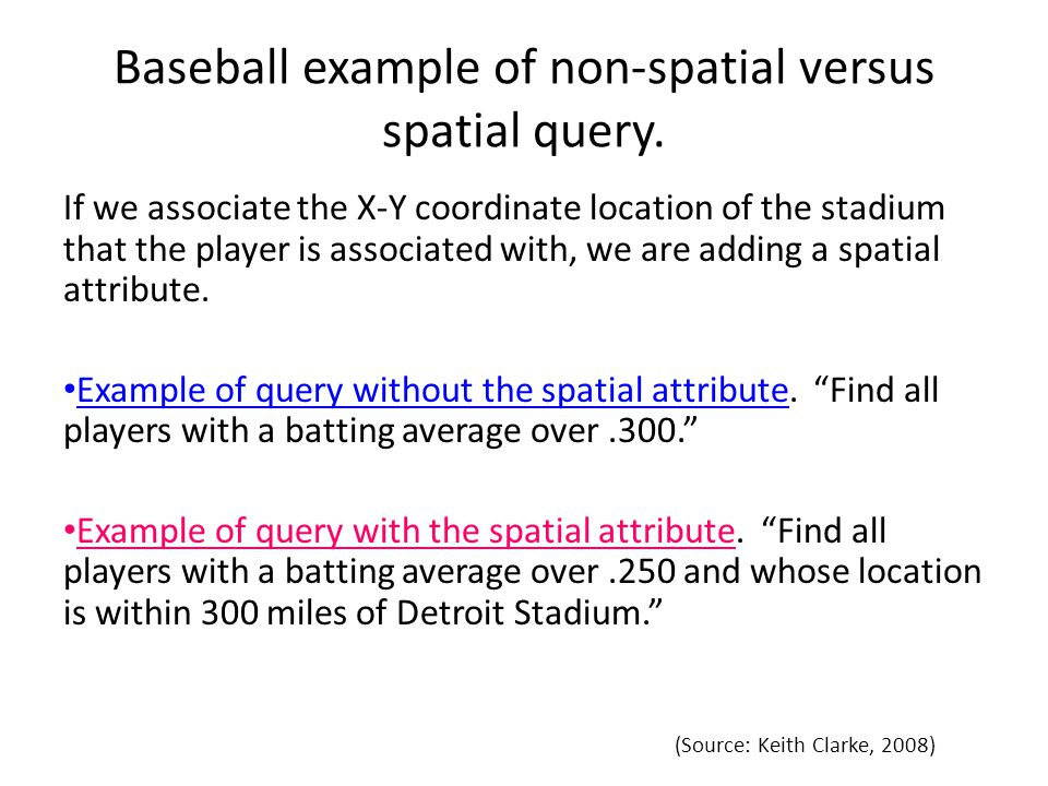 Baseball example of non-spatial versus spatial query.
