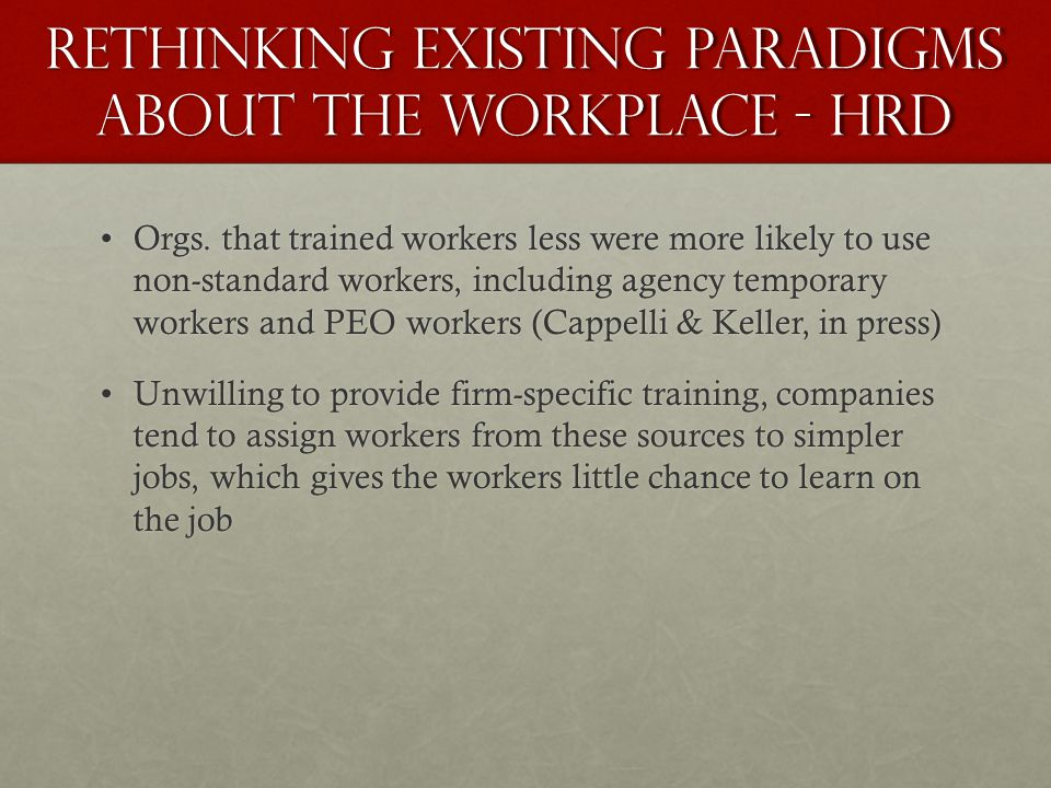 Rethinking Existing Paradigms About the Workplace - HRD Orgs.
