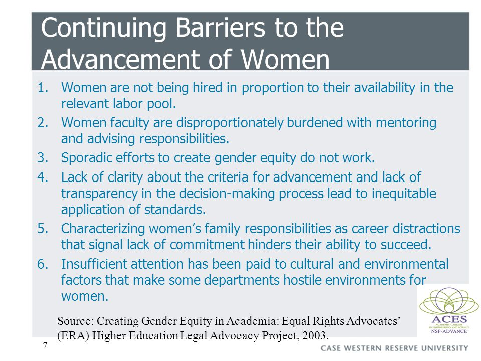 7 Continuing Barriers to the Advancement of Women 1.Women are not being hired in proportion to their availability in the relevant labor pool.