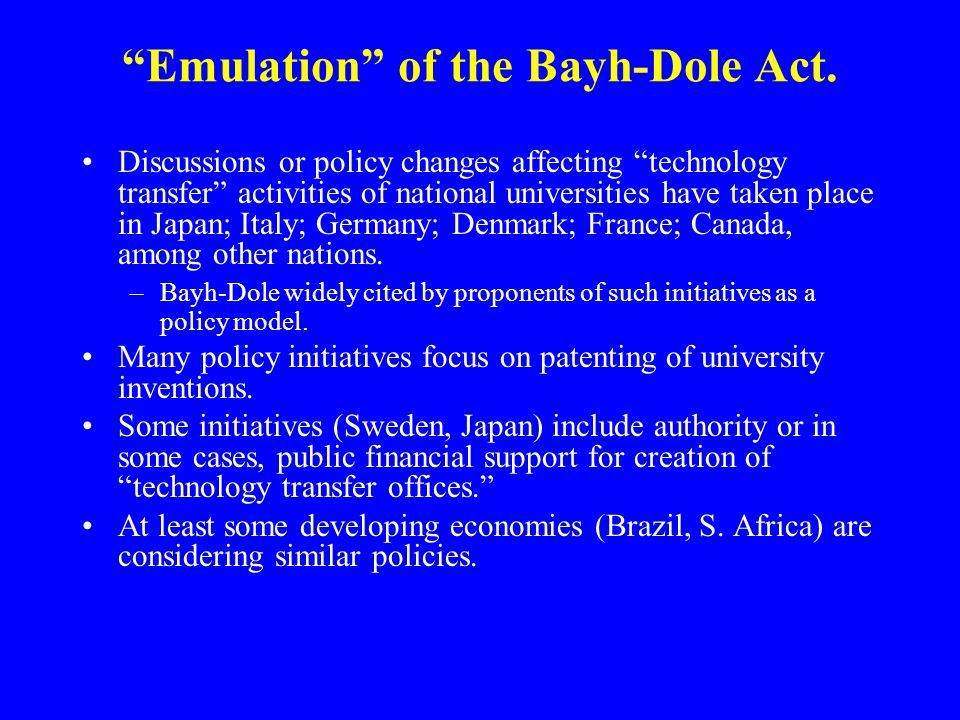 Emulation of the Bayh-Dole Act.