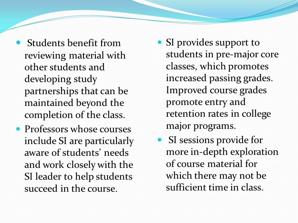 Students benefit from reviewing material with other students and developing study partnerships that can be maintained beyond the completion of the cla
