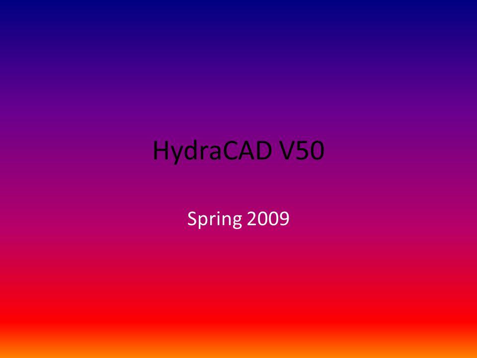 HydraCAD V50 Spring 2009
