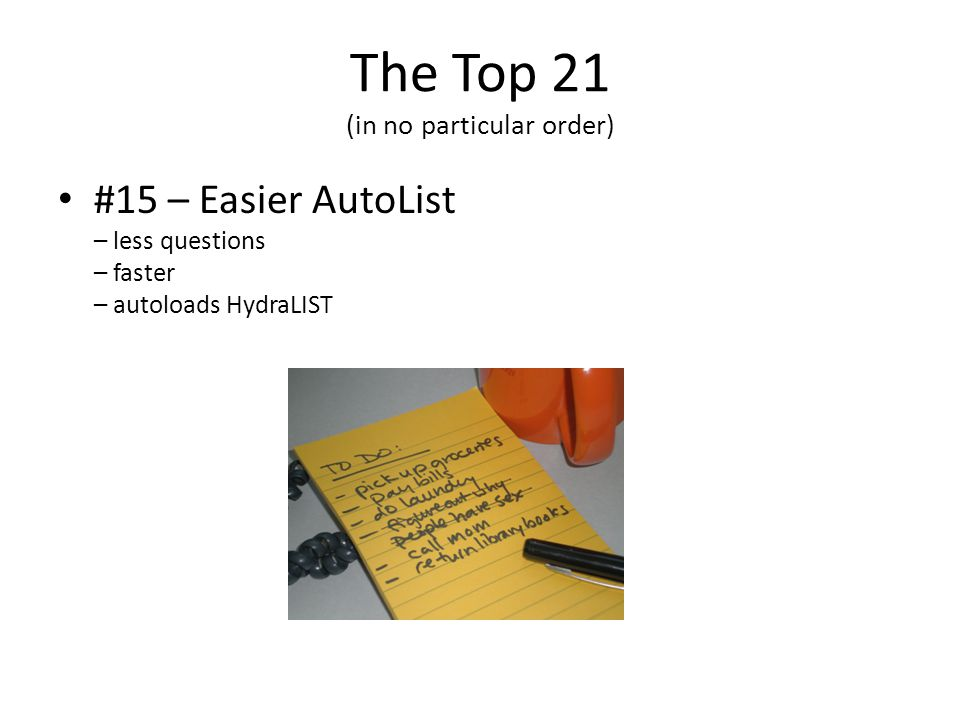 The Top 21 (in no particular order) #15 – Easier AutoList – less questions – faster – autoloads HydraLIST
