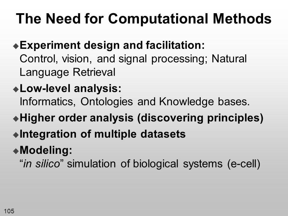 105 Experiment design and facilitation: Control, vision, and signal processing; Natural Language Retrieval Low-level analysis: Informatics, Ontologies