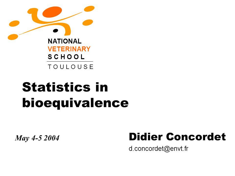 2 Statistics in bioequivalence may 4-5 2004 Parametric or non-parametric .