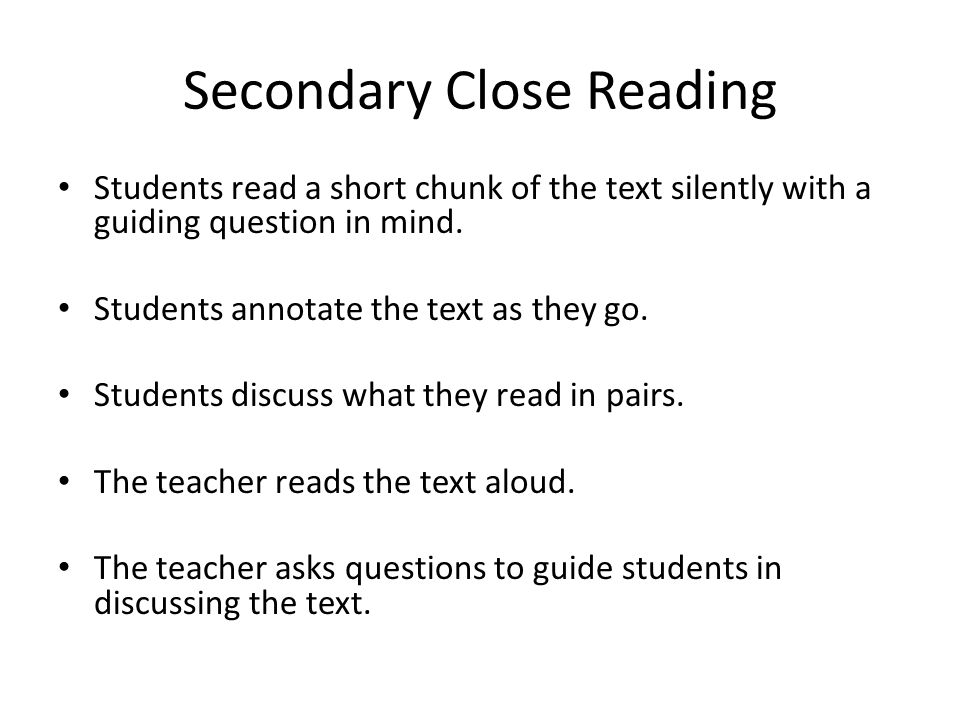 Students read a short chunk of the text silently with a guiding question in mind.