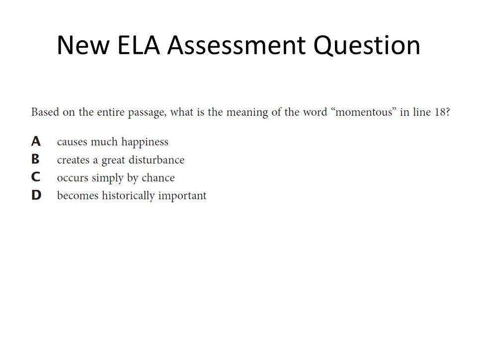 New ELA Assessment Question