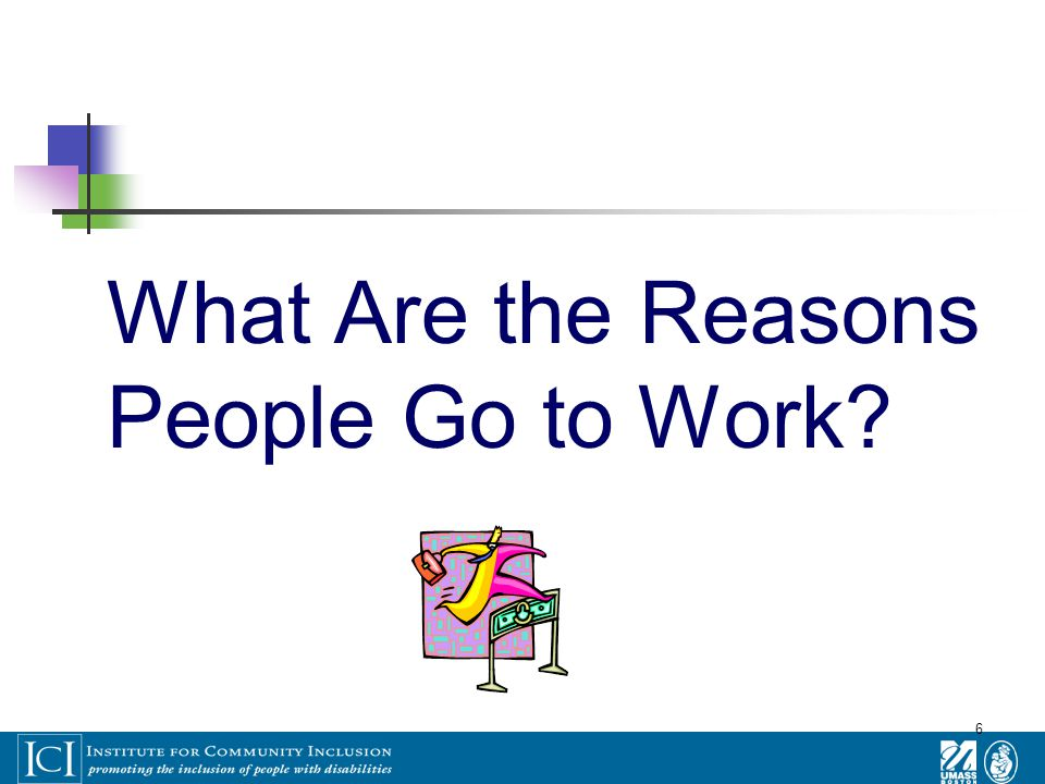 6 What Are the Reasons People Go to Work?