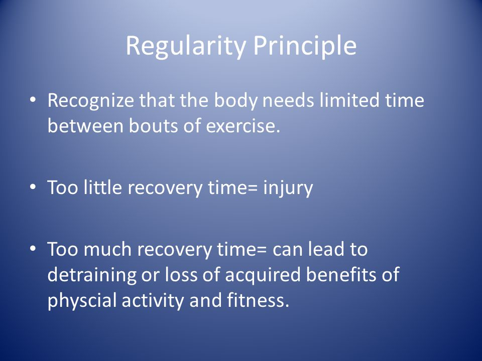 Recommended time of recovery by the American College of Sports Medicine: Strength & Endurance Improvement- Three alternate days per week of activity Flexibility Improvement- Daily activity best/ 3-5 days minimally