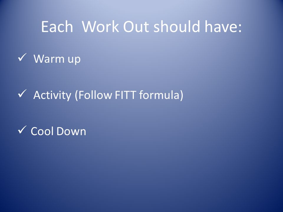 Warm up A low intensity activity done before full effort.