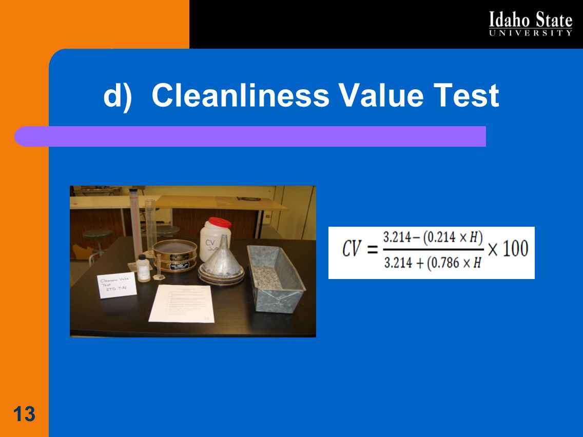 d) Cleanliness Value Test 13