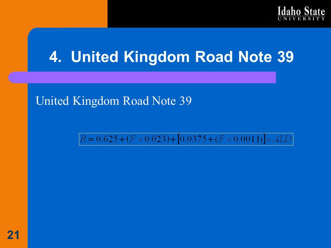 4. United Kingdom Road Note 39 United Kingdom Road Note 39 21