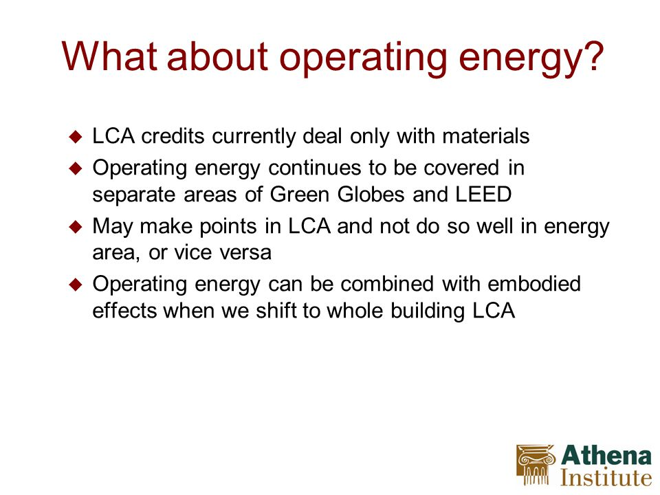 What about operating energy.
