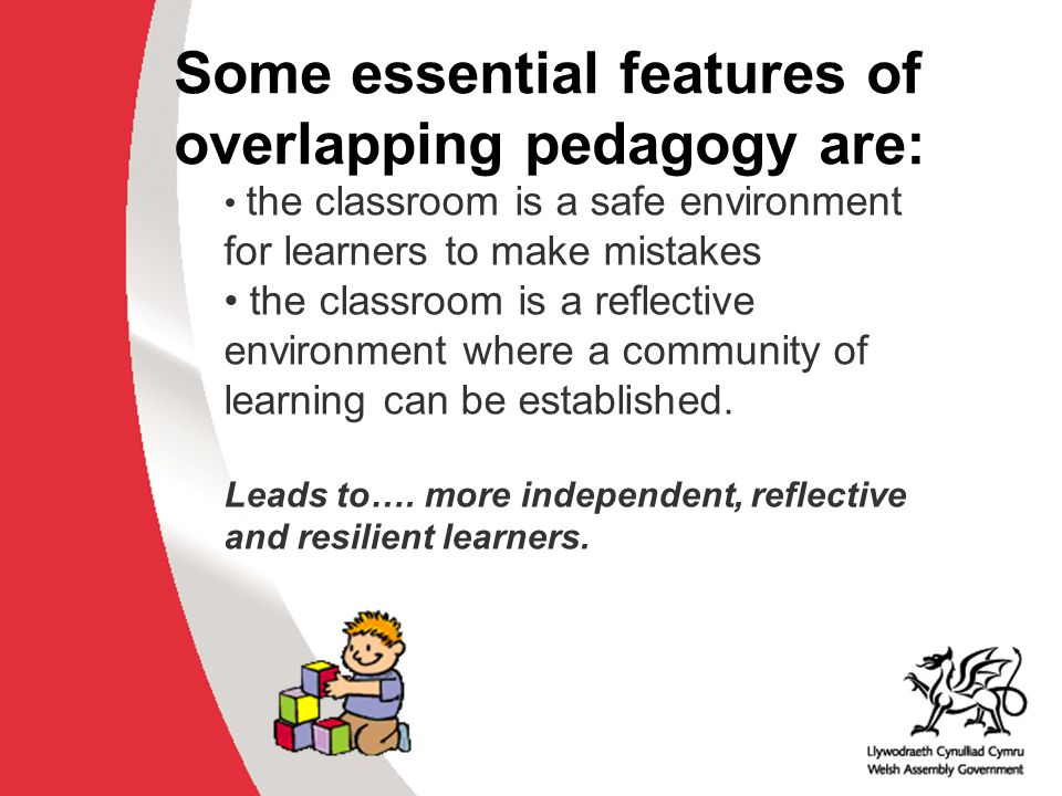 Why develop thinking skills and assessment for learning in the classroom? ACCAC the classroom is a safe environment for learners to make mistakes the