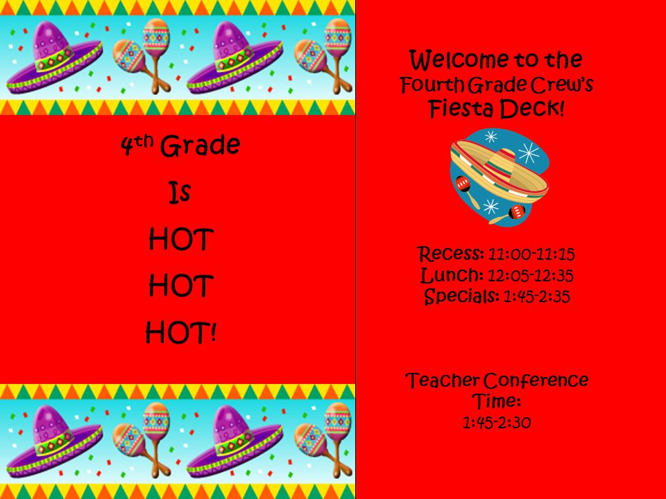 Welcome to the Fourth Grade Crews Fiesta Deck.