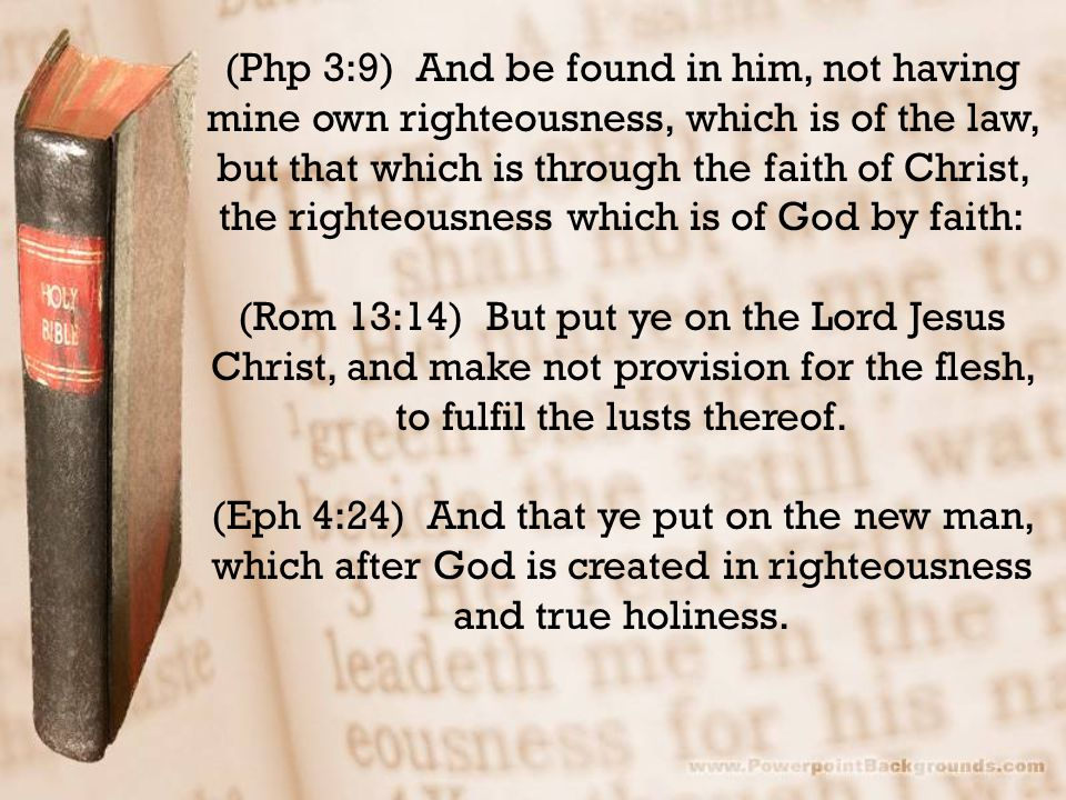 (Col 3:9-10) Lie not one to another, seeing that ye have put off the old man with his deeds; And have put on the new man, which is renewed in knowledge after the image of him that created him: