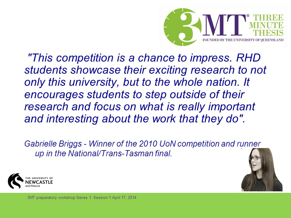 3MT preparatory workshop Series 1 Session 1 April 17, 2014