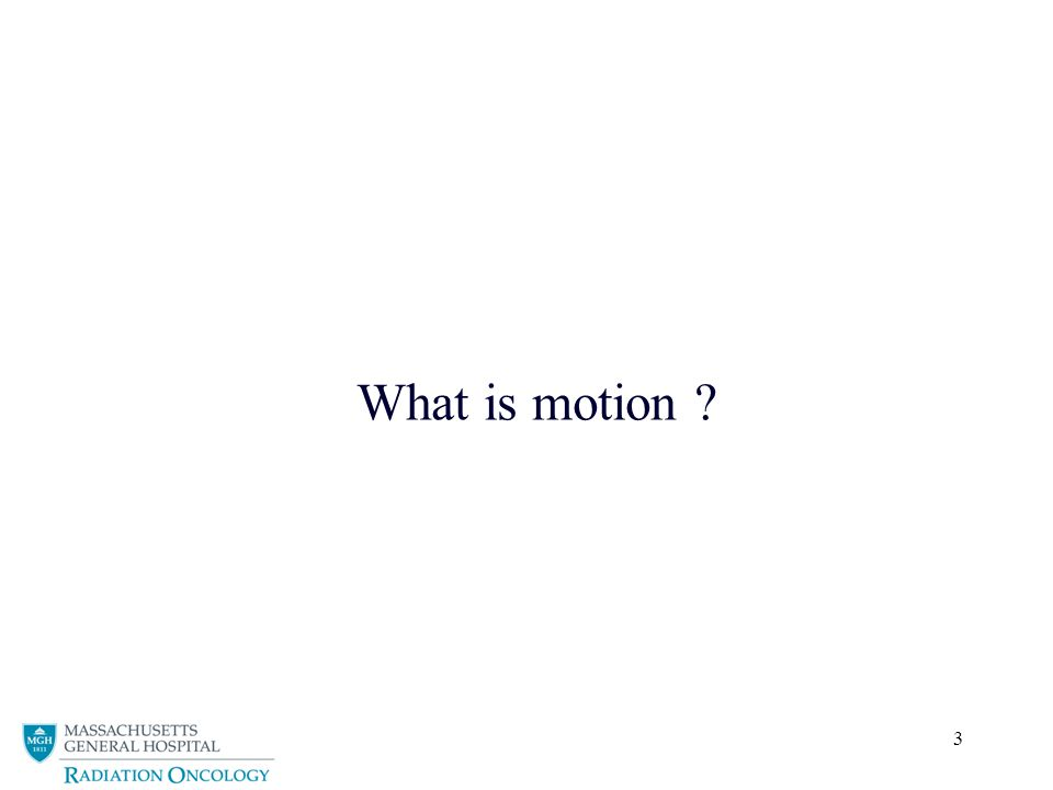 3 What is motion ?