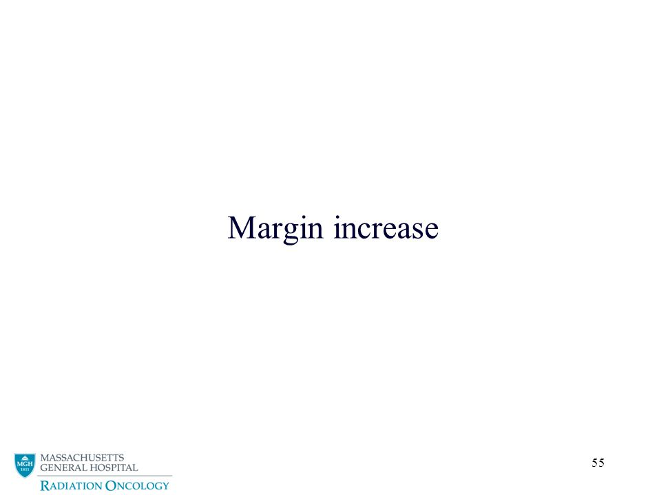 55 Margin increase