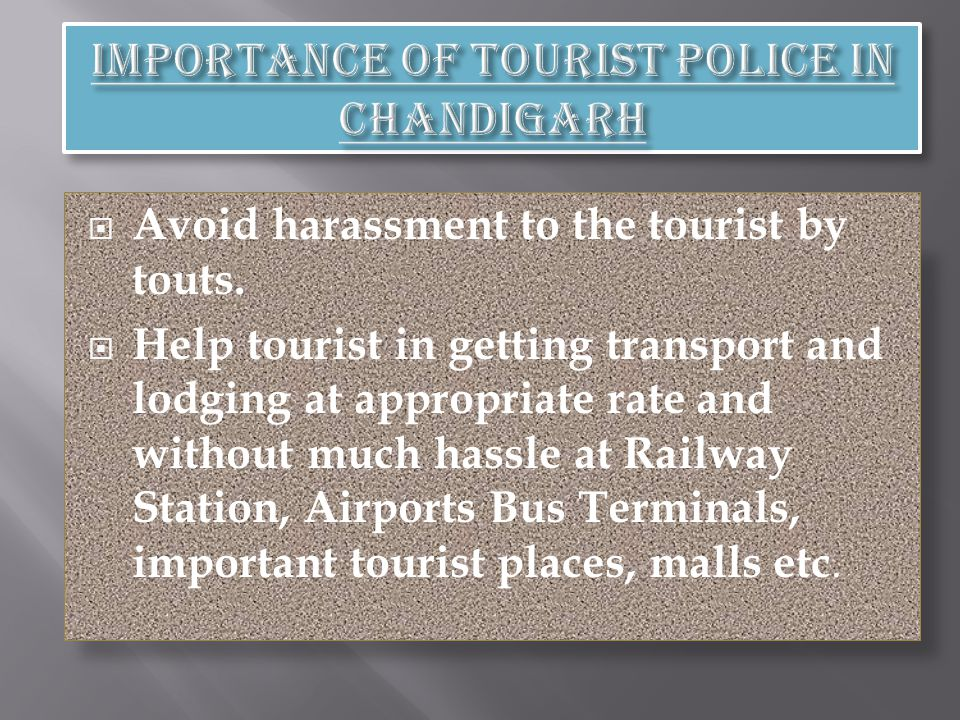 Avoid harassment to the tourist by touts.