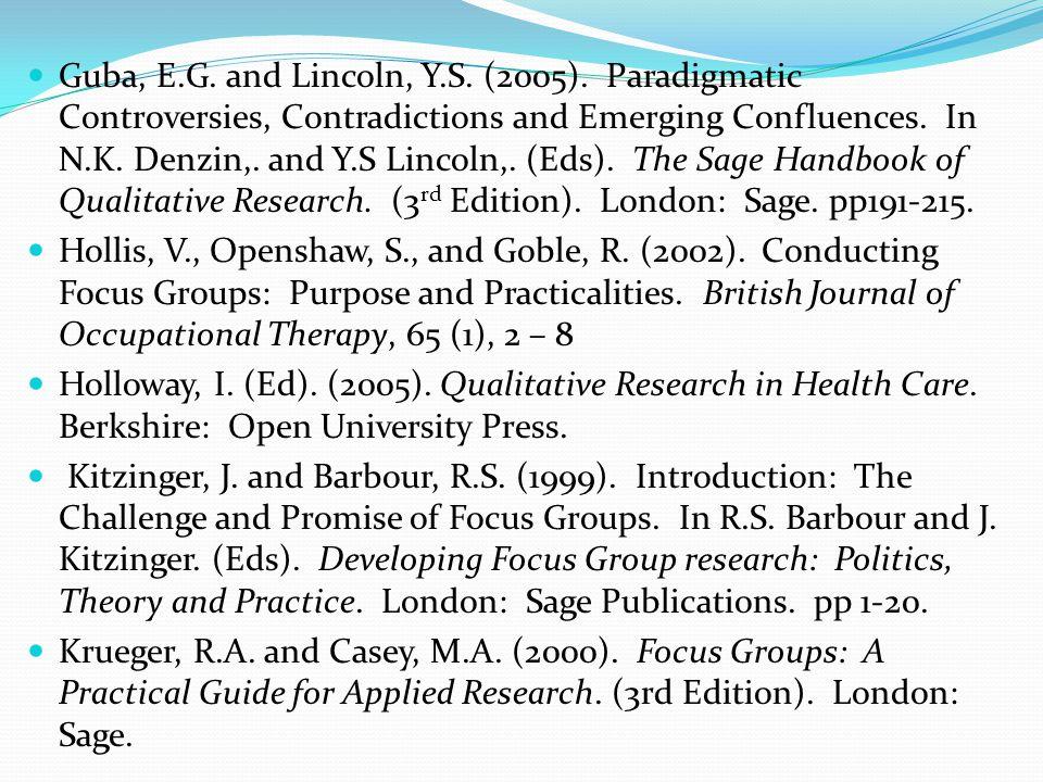 Guba, E.G. and Lincoln, Y.S. (2005).