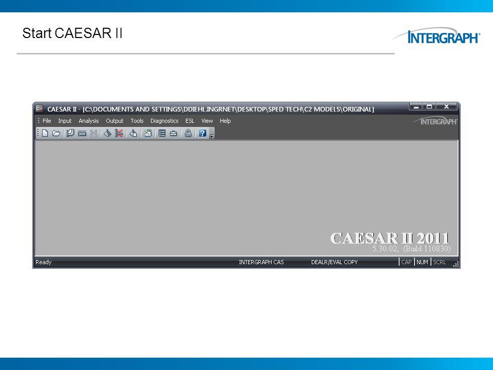 Start CAESAR II