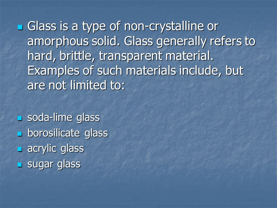 In addition to the quartz, sodium carbonate, and calcium carbonate traditionally used in glassmaking, boron is used in the manufacture of borosilicate glass In addition to the quartz, sodium carbonate, and calcium carbonate traditionally used in glassmaking, boron is used in the manufacture of borosilicate glass Typically, the resulting glass composition is about 70% silica, 10% boron oxide, 8% sodium oxide, 8% potassium oxide, and 1% calcium oxide (lime) Typically, the resulting glass composition is about 70% silica, 10% boron oxide, 8% sodium oxide, 8% potassium oxide, and 1% calcium oxide (lime) Borosilicate glass is use in Borosilicate glass is use in chemical laboratory equipment, cookware, lighting, and in certain cases, windows
