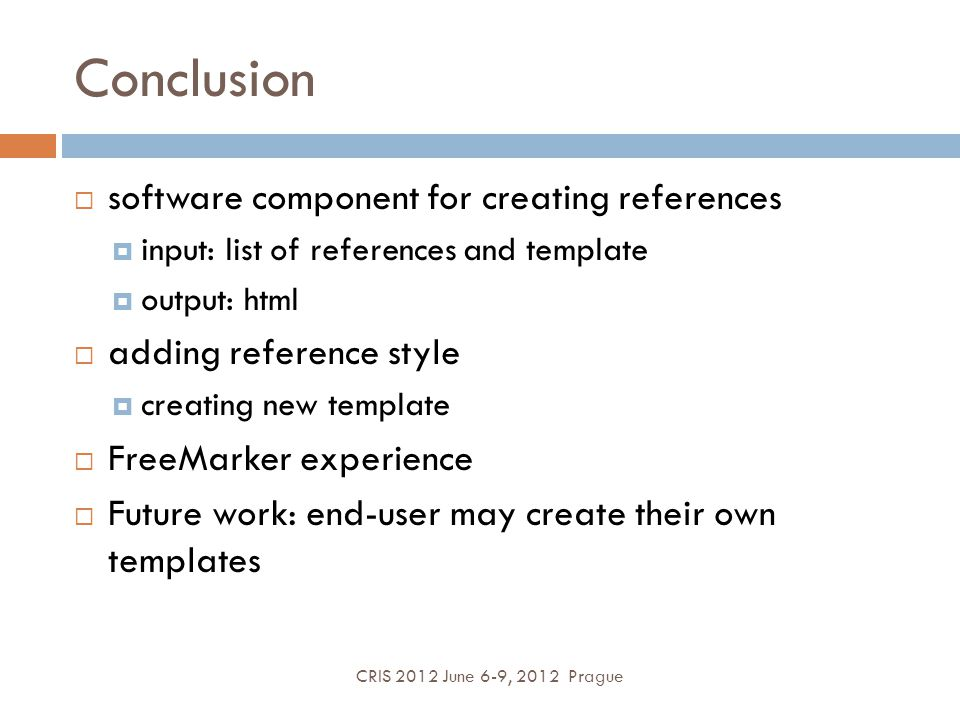 Conclusion software component for creating references input: list of references and template output: html adding reference style creating new template