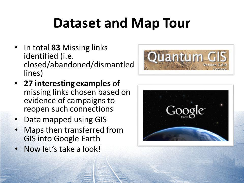 Dataset and Map Tour In total 83 Missing links identified (i.e.