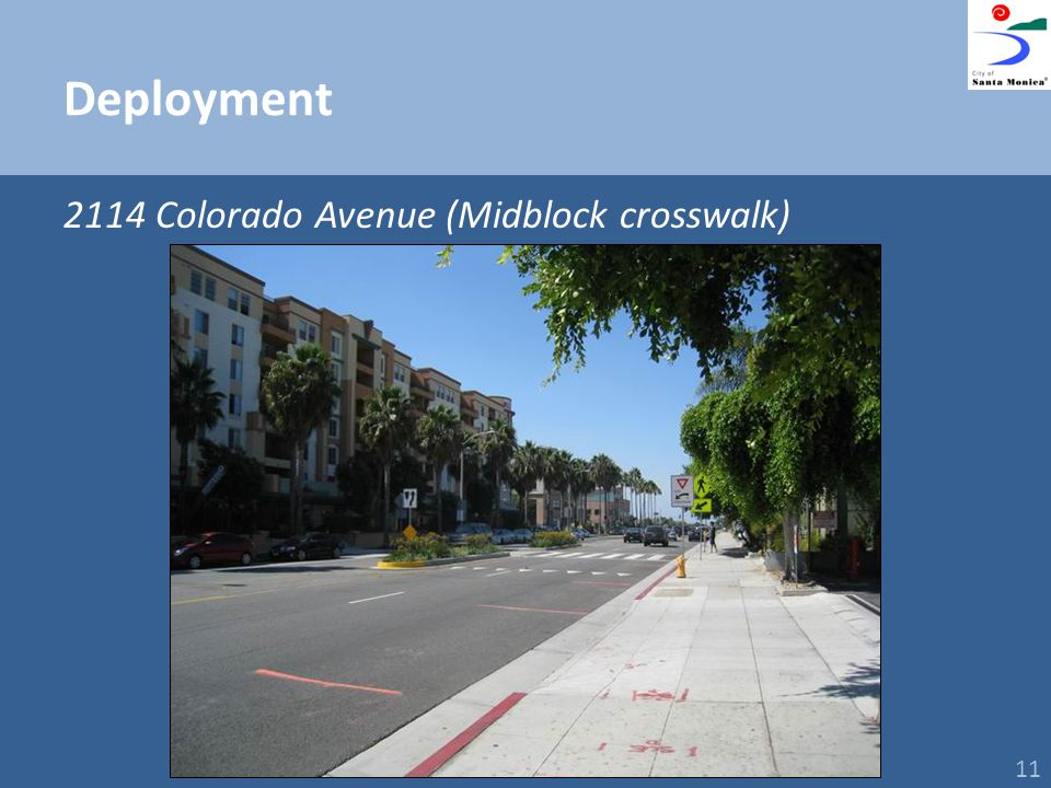 Deployment 2114 Colorado Avenue (Midblock crosswalk) 11