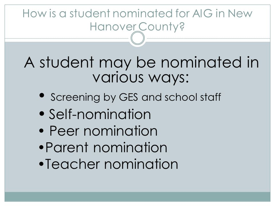 How is a student nominated for AIG in New Hanover County.