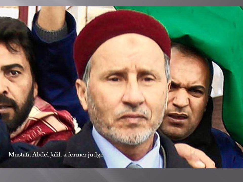 Mustafa Abdel Jalil, a former judge