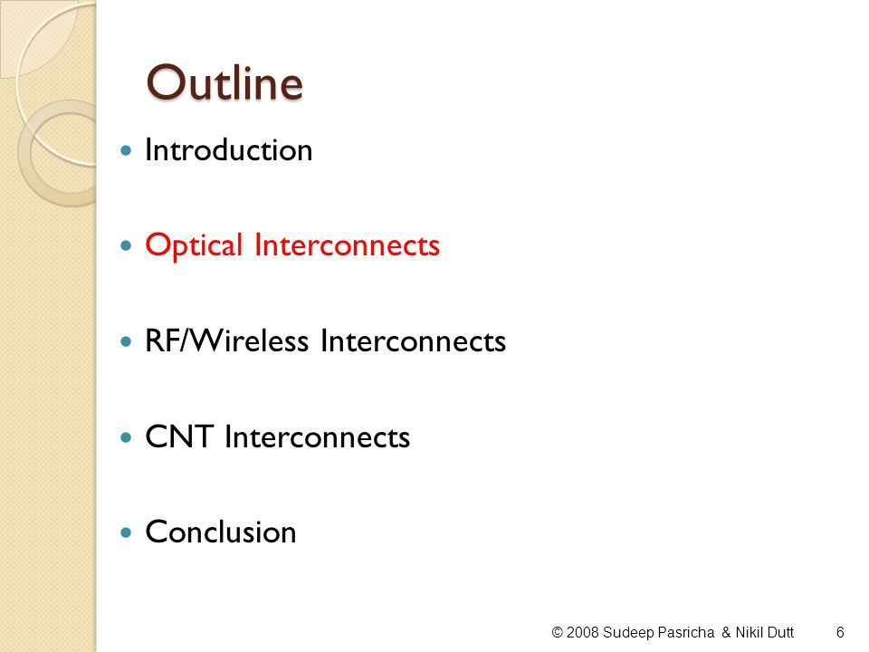RF/Wireless Interconnects: Open Problems On-chip antennas lot of research on fabricating antennas on lossless or lower loss substrates such as polytetrafluoroethylene (PTFE), quartz, duroid, and GaAs in the millimeter wave range not been sufficient research in the area of fabricating printed antennas on silicon substrate much more lossy than other types of substrates reduces the antenna efficiency, requiring possibly greater power Reference crystal oscillator required for FDMA cannot be easily implemented on-chip - has a large size Security RF/wireless interconnects may be susceptible to hackers 37© 2008 Sudeep Pasricha & Nikil Dutt