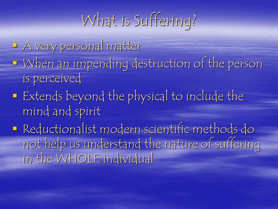 What is Suffering.