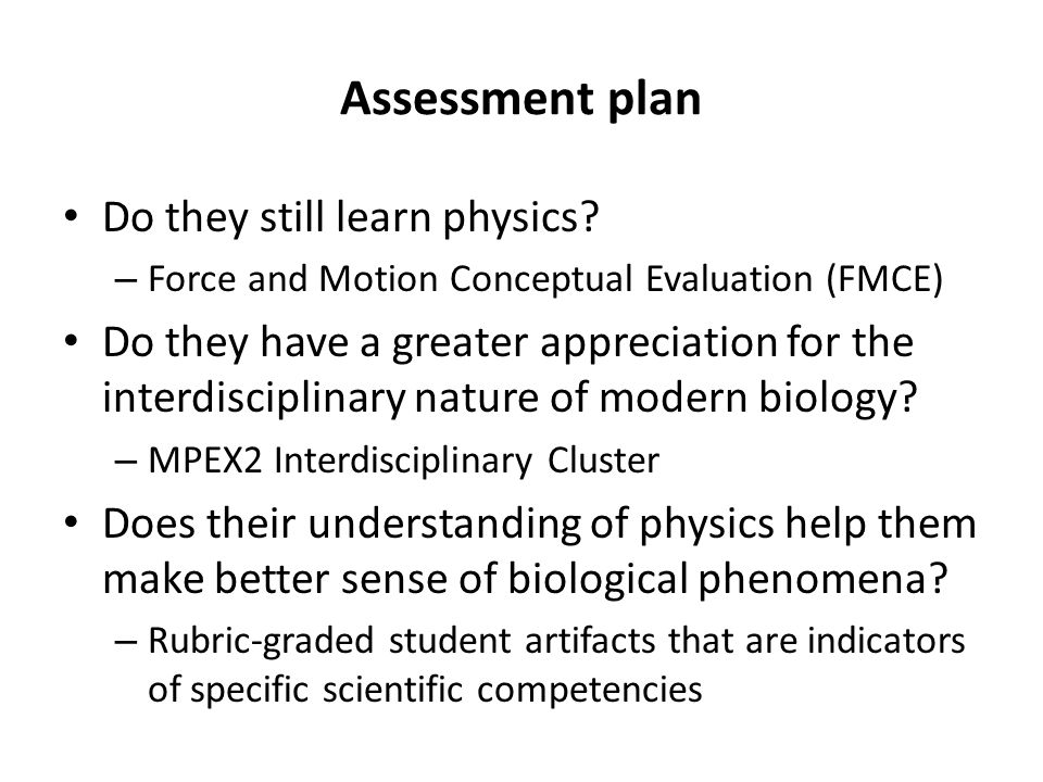 Assessment plan Do they still learn physics.
