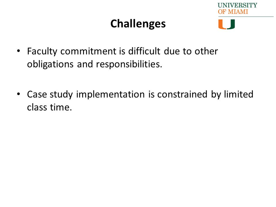 Faculty commitment is difficult due to other obligations and responsibilities.