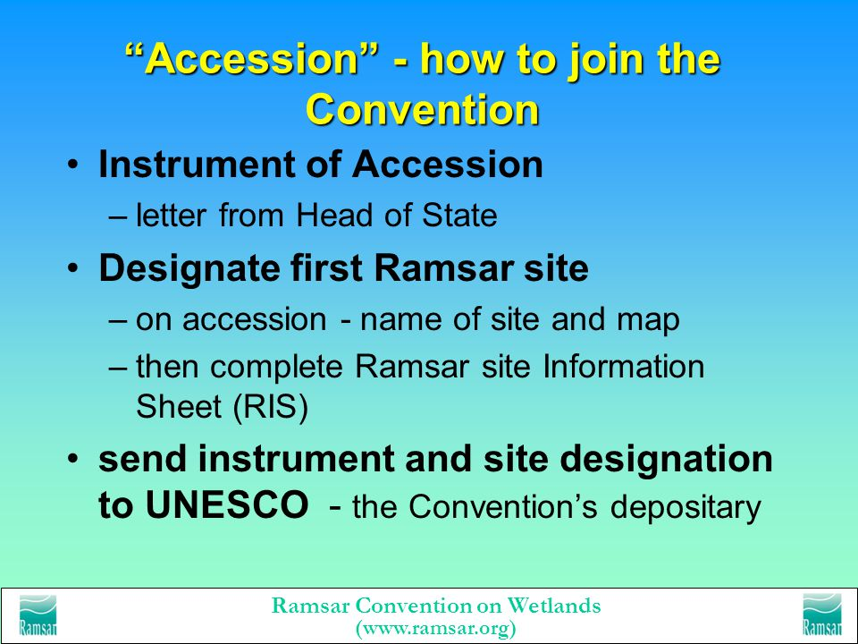 Ramsar Convention on Wetlands (www.ramsar.org) Ramsar Contracting Parties Contracting Parties commit to delivering the modern Convention through 3 pil