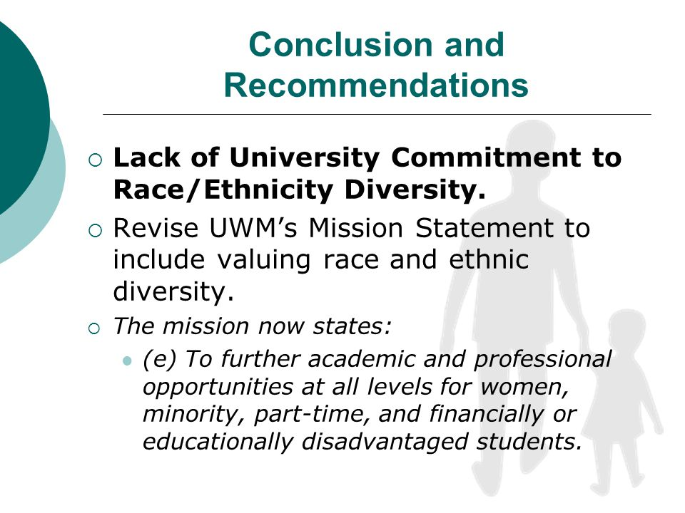 Conclusion and Recommendations Lack of University Commitment to Race/Ethnicity Diversity.