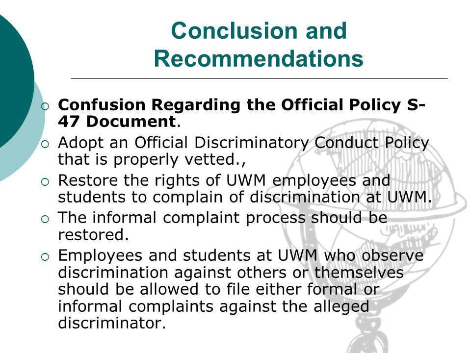 Conclusion and Recommendations Confusion Regarding the Official Policy S- 47 Document.