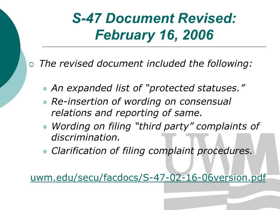 S-47 Document Revised: February 16, 2006 The revised document included the following: An expanded list of protected statuses.