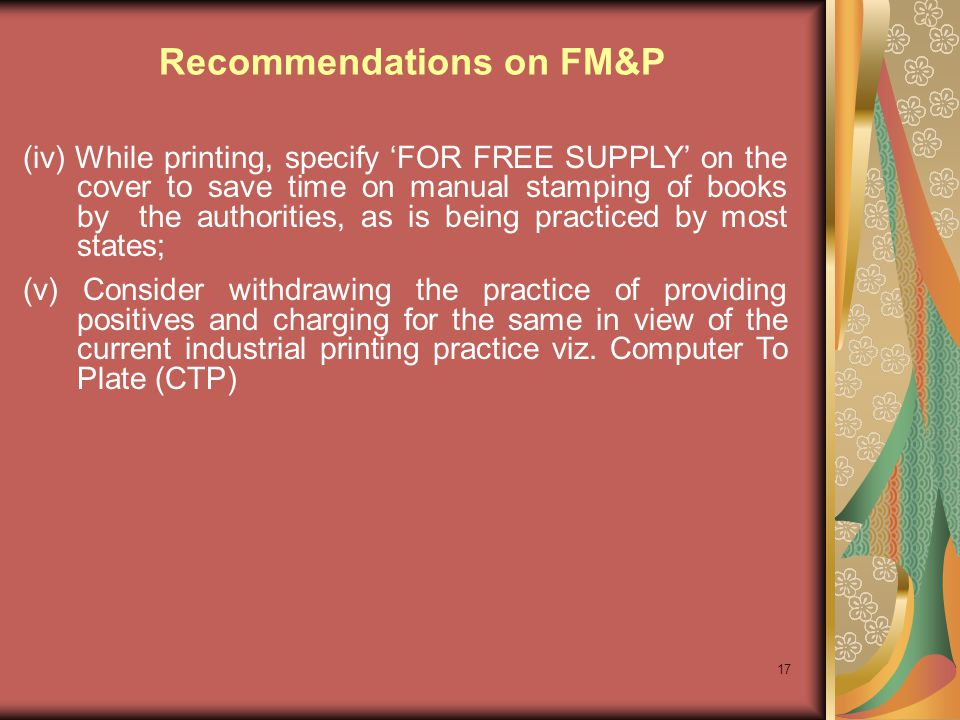 17 (iv) While printing, specify FOR FREE SUPPLY on the cover to save time on manual stamping of books by the authorities, as is being practiced by mos