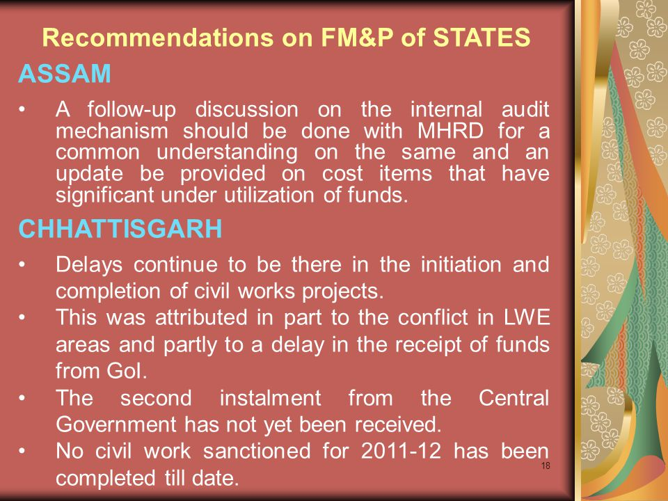 18 ASSAM A follow-up discussion on the internal audit mechanism should be done with MHRD for a common understanding on the same and an update be provi