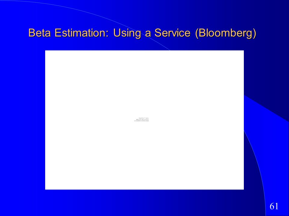 61 Beta Estimation: Using a Service (Bloomberg)