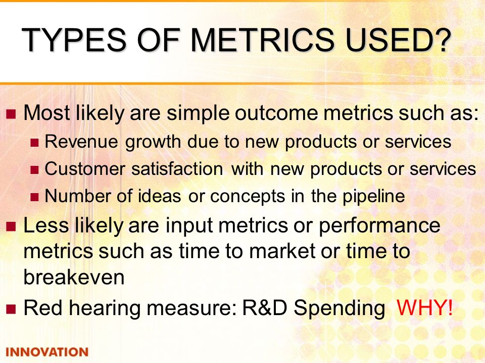 TYPES OF METRICS USED.