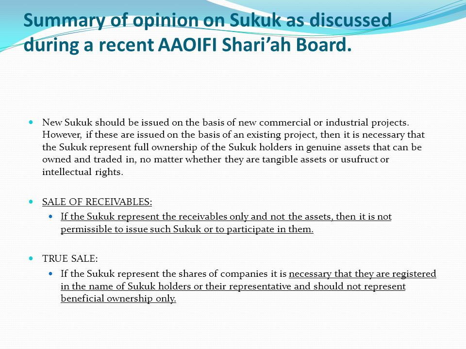 Summary of opinion on Sukuk as discussed during a recent AAOIFI Shariah Board.