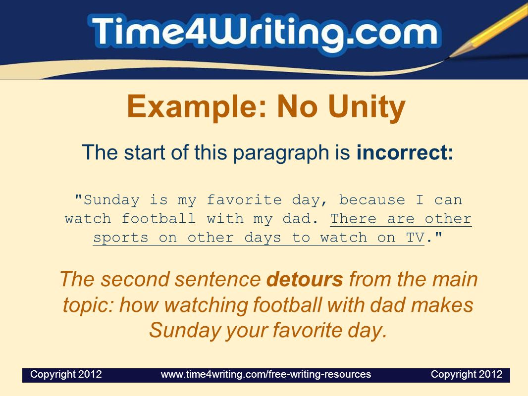 Example: No Unity The start of this paragraph is incorrect: