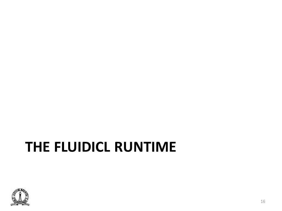 THE FLUIDICL RUNTIME 16