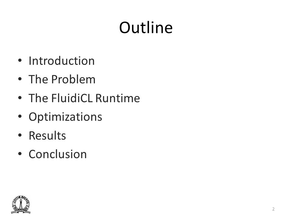 Outline Introduction The Problem The FluidiCL Runtime Optimizations Results Conclusion 2