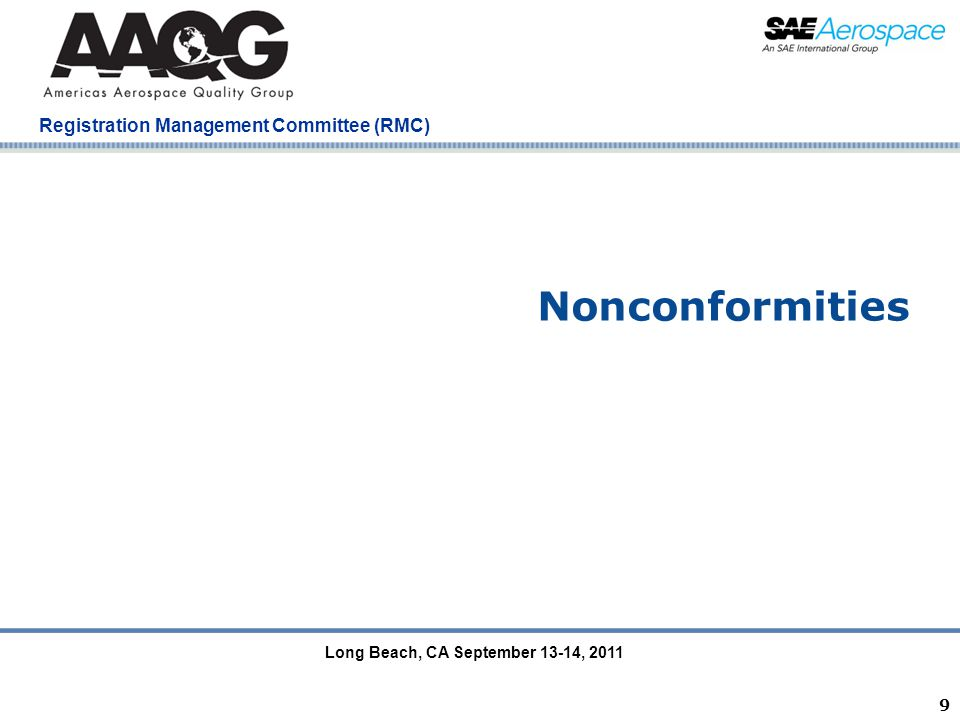 Company Confidential Registration Management Committee (RMC) 9 Nonconformities Long Beach, CA September 13-14, 2011