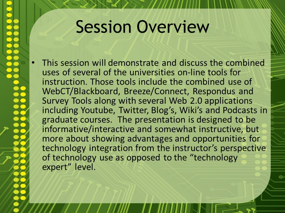Goals for the Session Goal: To share experiences of developing on-line opportunities for student learning utilizing RUs on-line tools and Web 2.0 Applications Goal: To provide practical ideas for the use of RUs on-line tools and Web 2.0 Applications